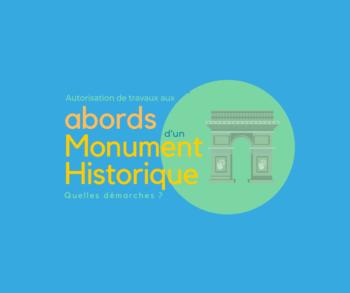 Aux abords d'un monument historique