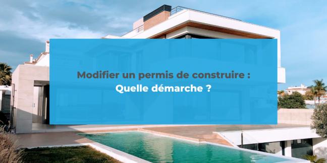 MODIFIER PERMIS DE CONSTRUIRE