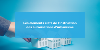 l'instruction des autorisations d'urbanisme