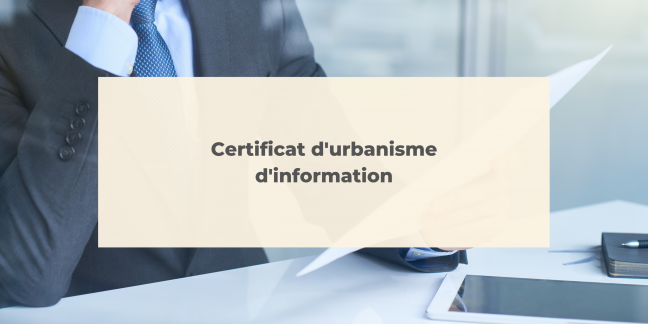 Certificat d'urbanisme d'information