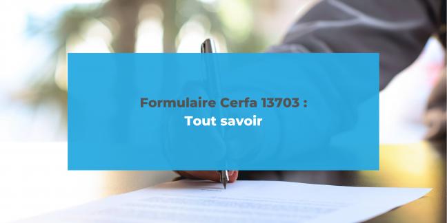 Formulaire cerfa 13703